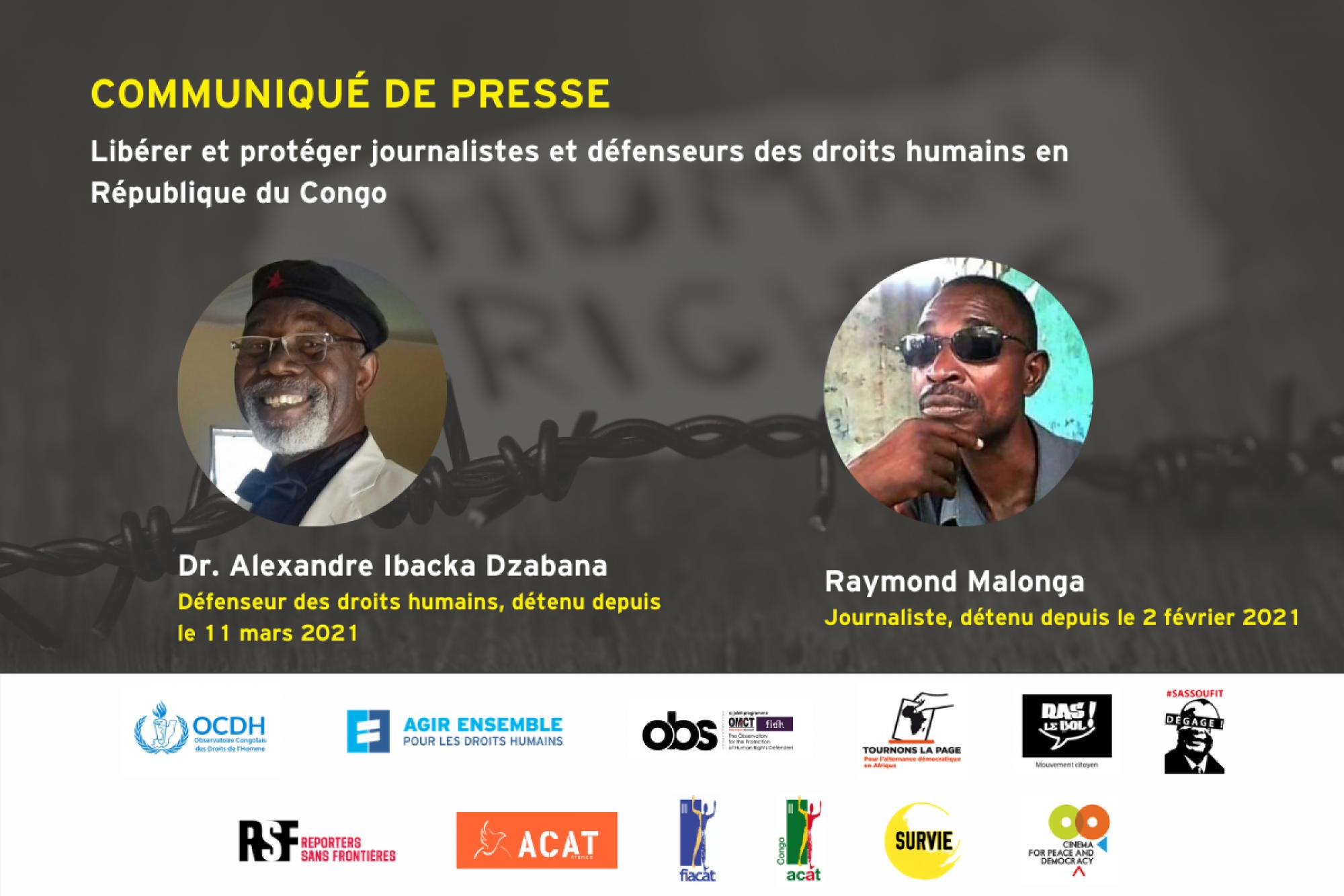 Communiqué de presse – Libérer et protéger journalistes et défenseurs des droits humains en République du Congo